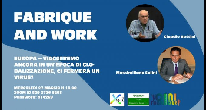 Fabrique & Work: mercoledì 27 maggio, alle ore 18.00, il terzo ed ultimo incontro